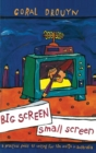 Big Screen, Small Screen : A practical guide to writing for flim and television in Australia - eBook