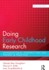 Doing Early Childhood Research : International perspectives on theory and practice - eBook