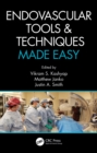 Endovascular Tools and Techniques Made Easy - eBook