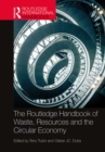 The Routledge Handbook of Waste, Resources and the Circular Economy - eBook