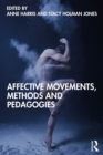 Affective Movements, Methods and Pedagogies - eBook