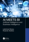 AI Meets BI : Artificial Intelligence and Business Intelligence - eBook