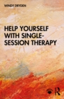 Help Yourself with Single-Session Therapy - eBook