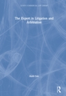 The Expert in Litigation and Arbitration - eBook