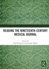 Reading the Nineteenth-Century Medical Journal - eBook