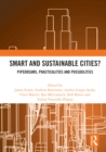Smart and Sustainable Cities? : Pipedreams, Practicalities and Possibilities - eBook