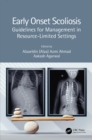 Early Onset Scoliosis : Guidelines for Management in Resource-Limited Settings - eBook