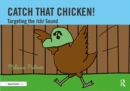 Catch That Chicken! : Targeting the ch Sound - eBook