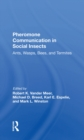 Pheromone Communication In Social Insects : Ants, Wasps, Bees, And Termites - eBook