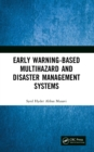 Early Warning-Based Multihazard and Disaster Management Systems - eBook