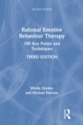 Rational Emotive Behaviour Therapy : 100 Key Points and Techniques - eBook