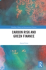 Carbon Risk and Green Finance - eBook