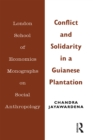 Conflict and Solidarity in a Guianese Plantation - eBook