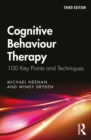 Cognitive Behaviour Therapy : 100 Key Points and Techniques - eBook