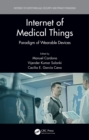Internet of Medical Things : Paradigm of Wearable Devices - eBook
