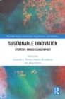 Sustainable Innovation : Strategy, Process and Impact - eBook