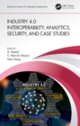Industry 4.0 Interoperability, Analytics, Security, and Case Studies - eBook