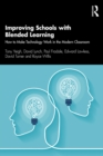 Improving Schools with Blended Learning : How to Make Technology Work in the Modern Classroom - eBook