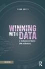 Winning with Data in the Business of Sports : CRM and Analytics - eBook