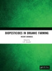 Biopesticides in Organic Farming : Recent  Advances - eBook