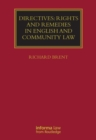 Directives: Rights and Remedies in English and Community Law - eBook