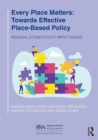 Every Place Matters : Towards Effective Place-Based Policy - eBook