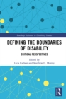 Defining the Boundaries of Disability : Critical Perspectives - eBook
