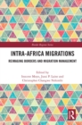 Intra-Africa Migrations : Reimaging Borders and Migration Management - eBook
