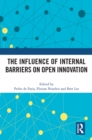 The Influence of Internal Barriers on Open Innovation - eBook