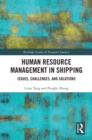 Human Resource Management in Shipping : Issues, Challenges, and Solutions - eBook
