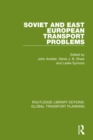 Soviet and East European Transport Problems - eBook