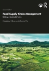 Food Supply Chain Management : Building a Sustainable Future - eBook