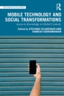 Mobile Technology and Social Transformations : Access to Knowledge in Global Contexts - eBook