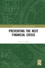 Preventing the Next Financial Crisis - eBook