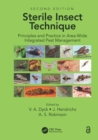 Sterile Insect Technique : Principles And Practice In Area-Wide Integrated Pest Management - eBook