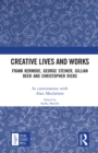 Creative Lives and Works : Frank Kermode, George Steiner, Gillian Beer and Christopher Ricks - eBook