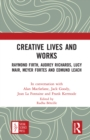 Creative Lives and Works : Raymond Firth, Audrey Richards, Lucy Mair, Meyer Fortes and Edmund Leach - eBook