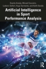 Artificial Intelligence in Sport Performance Analysis - eBook
