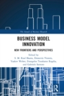 Business Model Innovation : New Frontiers and Perspectives - eBook