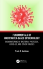 Fundamentals of Wastewater-Based Epidemiology : Biomonitoring of Bacteria, Protozoa, COVID-19, and Other Viruses - eBook
