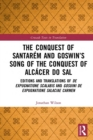 The Conquest of Santarem and Goswin's Song of the Conquest of Alcacer do Sal : Editions and Translations of De expugnatione Scalabis and Gosuini de expugnatione Salaciae carmen - eBook