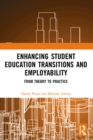 Enhancing Student Education Transitions and Employability : From Theory to Practice - eBook