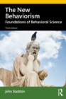 The New Behaviorism : Foundations of Behavioral Science - eBook