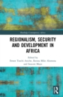 Regionalism, Security and Development in Africa - eBook