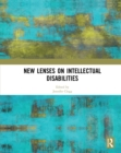 New Lenses on Intellectual Disabilities - eBook