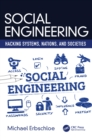 Social Engineering : Hacking Systems, Nations, and Societies - eBook
