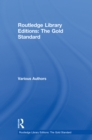 Routledge Library Editions: The Gold Standard - eBook