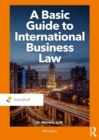 A Basic Guide to International Business Law - eBook