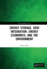 Energy Storage, Grid Integration, Energy Economics, and the Environment - eBook
