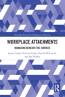 Workplace Attachments : Managing Beneath the Surface - eBook